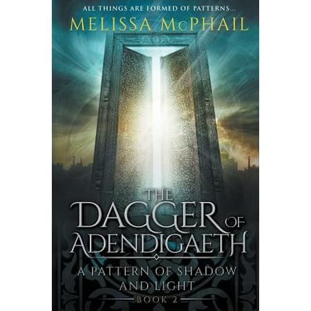 Shadow Dagger (The Dagger of Adendigaeth : A Pattern of Shadow & Light Book Two )