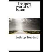 The New World of Islam