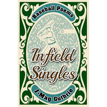 Infield Singles: Baseball Poems - eBook