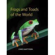 Frogs and Toads of the World (Hardcover)