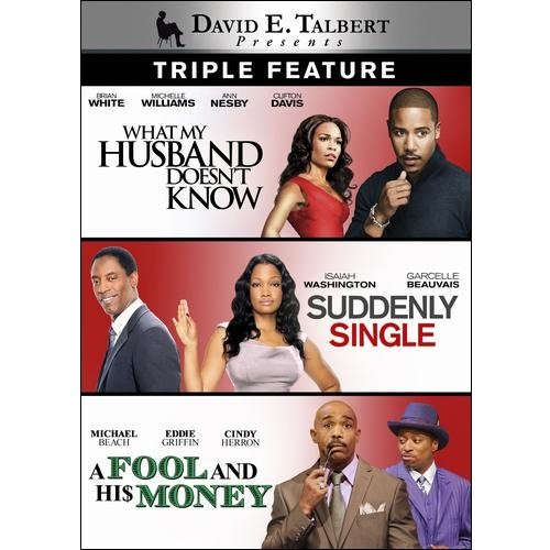 David E. Talbert: What My Husband Doesn't Know / Suddenly Single / A Fool And His Money (Widescreen)