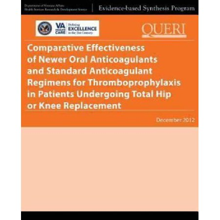 Comparative Effectiveness Of Newer Oral Anticoagulants And Standard Anticoagulant Regimens For Thromboprophylaxis In Patients Undergoing Total Hip Or