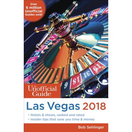 Unofficial Guides: The Unofficial Guide to Las Vegas 2018 (Paperback) - Halloween Fantasy Ball Las Vegas