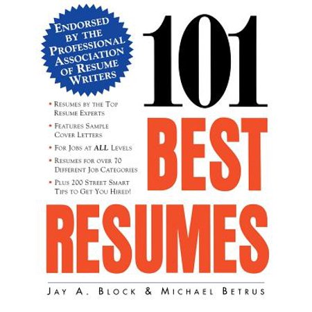 101 Best Resumes: Endorsed by the Professional Association of Resume