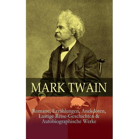 Mark Twain: Romane, Erzählungen, Anekdoten, Lustige Reise-Geschichten & Autobiographische Werke - eBook - Lustige Halloween