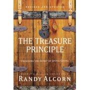 The Treasure Principle, Revised and Updated : Unlocking the Secret of Joyful Giving