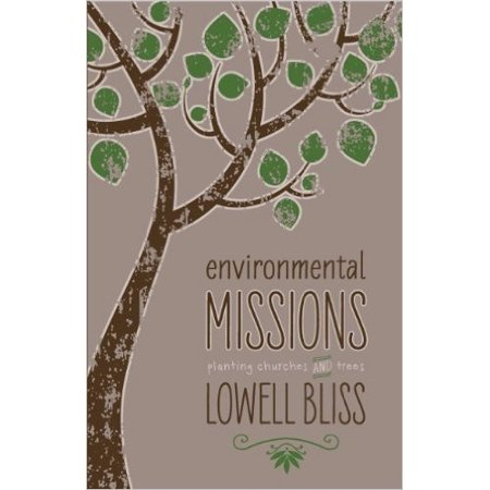 Environmental Missions  Planting Churches And Trees