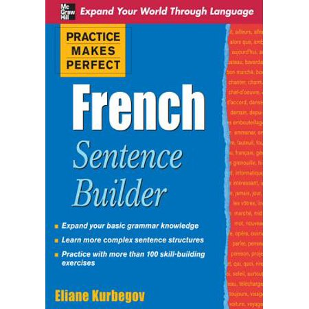 Practice Makes Perfect French Sentence Builder - eBook