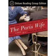 The Paris Wife (Random House Reader's Circle Deluxe Reading Group Edition) - eBook