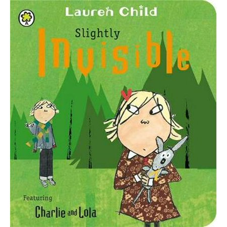 Slightly Invisible: Board Book (Charlie and Lola) (Board book)