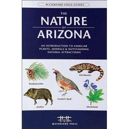 Field guides - waterford press: the nature of arizona - paperback: 9781583553008
