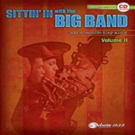 Alfred 00-30668 Sittin In with the Big Band, Volume II ()