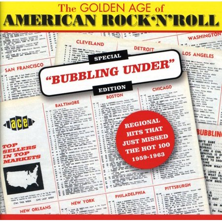 Golden Age Of Americn Rock N Roll: Special Bubbling Under Edition