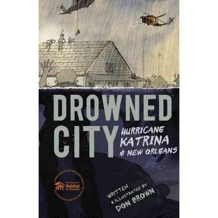 Drowned City   Hurricane Katrina And New Orleans