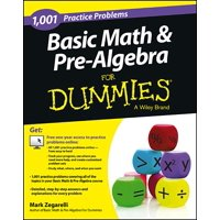 For Dummies: Basic Math and Pre-Algebra: 1,001 Practice Problems for Dummies (+ Free Online Practice) (Paperback)
