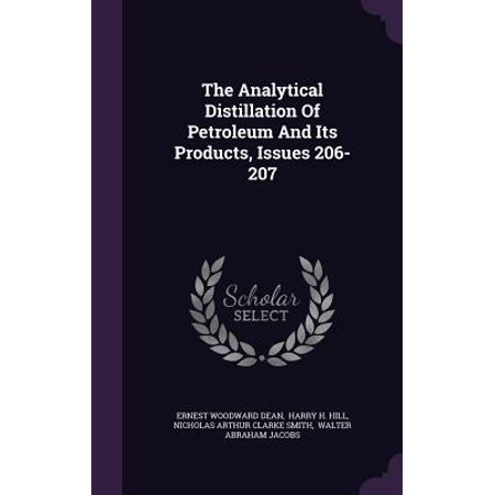 The Analytical Distillation of Petroleum and Its Products, Issues (Distillation Of Petroleum Products At Atmospheric Pressure)