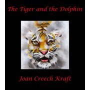 The Tiger and the Dolphin - eBook