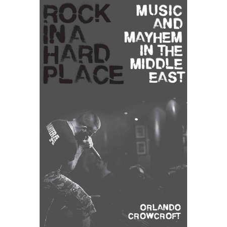 Rock In A Hard Place  Music And Mayhem In The Middle East