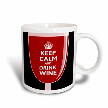 3dRose Keep Calm and Drink Wine Wineglass Design with Tipsy Crown - Ceramic Mug,