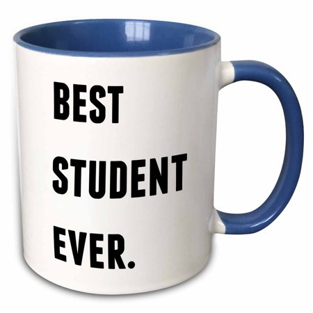 3dRose Best Student Ever, Black Letters On A White Background - Two Tone Blue Mug,