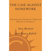 The Case Against Homework - eBook