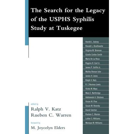The Search for the Legacy of the USPHS Syphilis Study at Tuskegee -