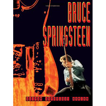Bruce Springsteen Guitar - Bruce Springsteen -- Guitar Anthology : Authentic Guitar Tab