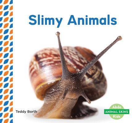 Slimy Animals