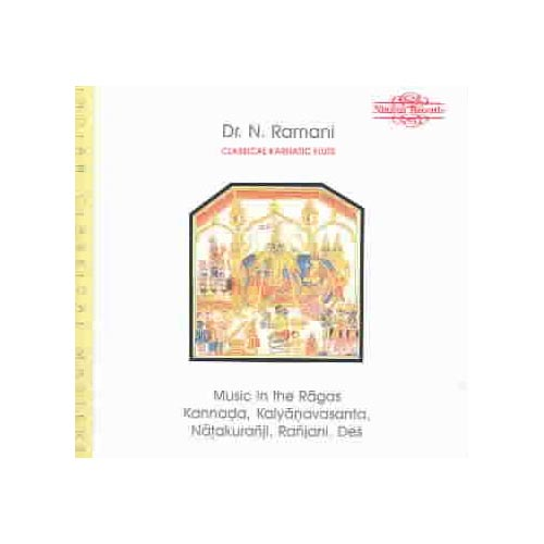 Full title: Music In The Ragas-Kannada, Kalyanavasanta, Natakuranji, Ranjani, Des.