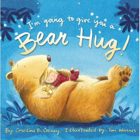 Im Going to Give You a Bear Hug (Board Book) (The Three Bears Halloween Book)