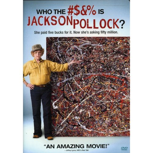 Who The #$&% Is Jackson Pollock? (Widescreen)