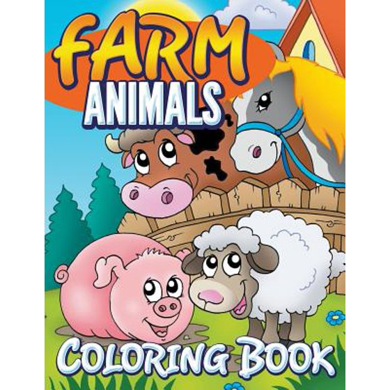 Farm Animals Coloring Book : Coloring Book for Kids