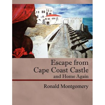 Escape from Cape Coast Castle and Home Again