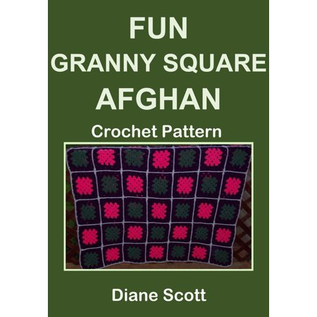 Fun Granny Square Afghan: Crochet Pattern - eBook (Afghan Granny Square Crochet)