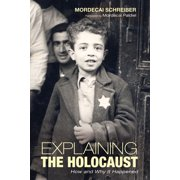 Explaining the Holocaust - eBook
