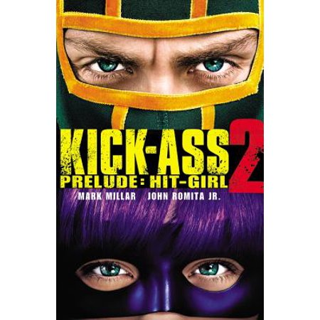 Kick-Ass 2 Prelude : Hit-Girl