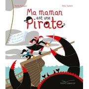 Ma maman est une pirate - eBook
