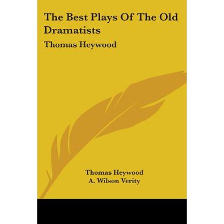 The Best Plays of the Old Dramatists : Thomas (Best Old English Fonts)