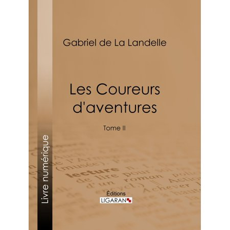 Les Coureurs d'aventures - eBook