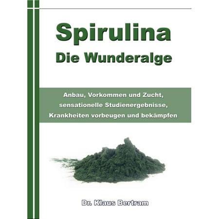 Spirulina – Die Wunderalge - eBook