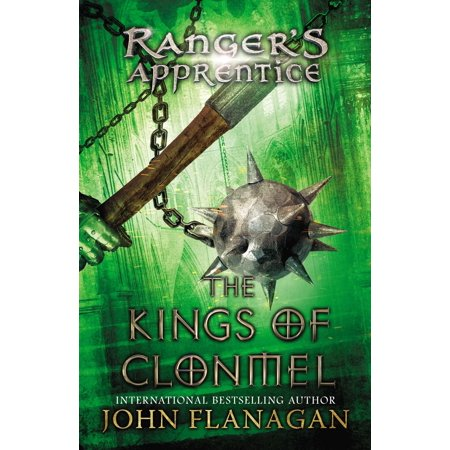 The Kings of Clonmel : Book Eight (Rangers Apprentice 8 The Kings Of Clonmel)