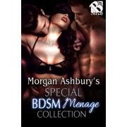 Morgan Ashbury's Special BDSM Menage Collection - eBook