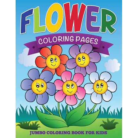flower coloring pages jumbo coloring book for kids - Jumbo Coloring Book
