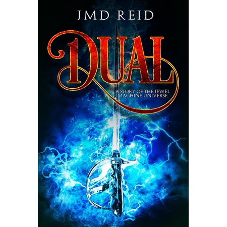 Dual (A Short Story of the Jewel Machine Universe) - eBook