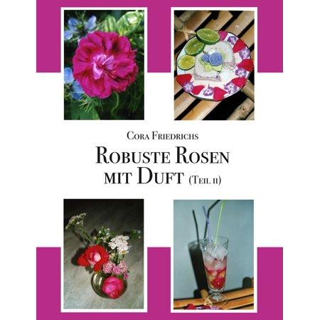 Robuste Rosen mit Duft Teil II - eBook (Robuste Brillen)