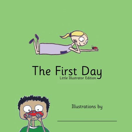 The First Day (Paperback) (Welcoming Activity For The First Day Of School)