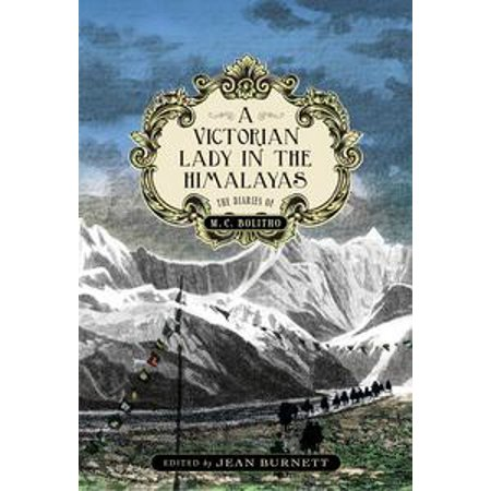 A Victorian Lady in the Himalayas - eBook