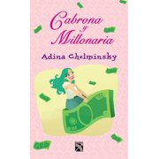 Cabrona y millonaria - eBook