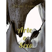 Arte o Sexo - eBook