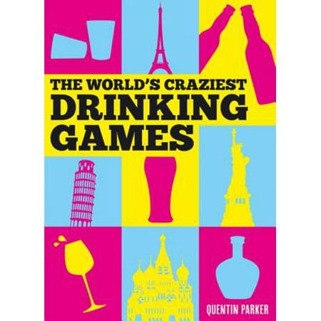 World's Craziest Drinking Games - eBook (Halloweens Craziest)